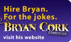 Bryan Cork, Comedian: the Website